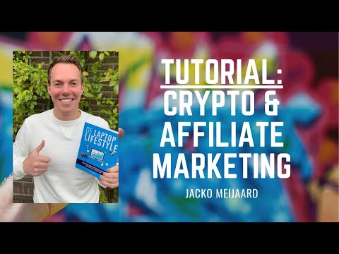 TUTORIAL: Geld verdienen met affiliate marketing en crypto!