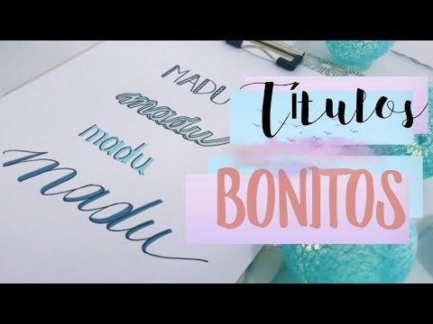COMO FAZER LETRAS BONITAS PARA TÍTULOS!