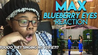 MAX – Blueberry Eyes (feat. SUGA of BTS) [Official Music Video] MV REACTION