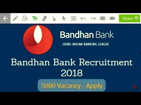 Bandhan Bank Recruitment 2018 !! Private Bank job 2018-19 !!