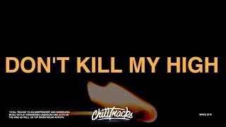 Lost Kings - Don't Kill My High (Lyrics) ft. Wiz Khalifa, Social House