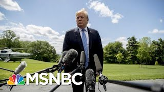 President Donald Trump Calls Trade War With China 'A Little Squabble'   MSNBC