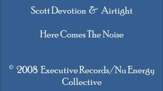 Scott Devotion & Airtight - Hear Comes The Noise (Piano)