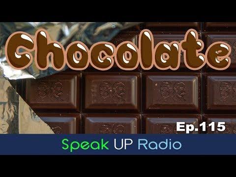 ネイティブ英会話【Ep.115】チョコレート//Chocolate - Speak UP Radio [ネイティブ英会話ラジオ]