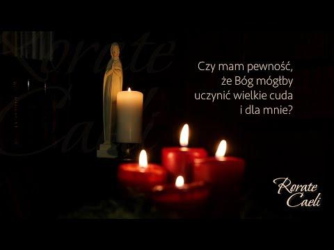 #RorateCaeli - środa, 23 grudnia - Cuda w moim życiu?
