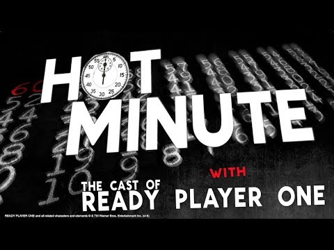 Hot Minute: The Cast of Ready Player One