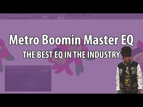 Metro Boomin' Master EQ | The Best EQ in the Industry?