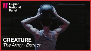 Creature by Akram Khan: The Army (extract) | English National Ballet