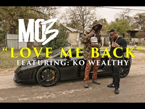 """Mo3 ft. KO Wealthy """"Love Me Back"""" Music Video (DIR BY JEFF ADAIR)"""