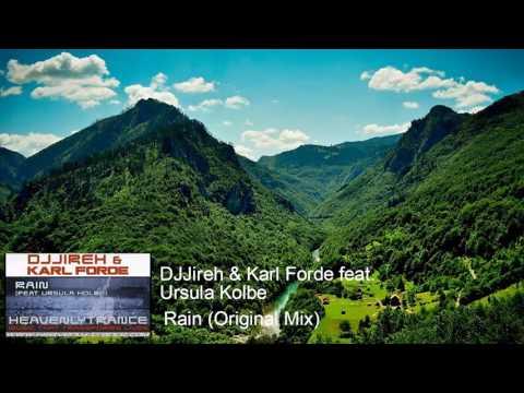 DJJireh & Karl Forde feat. Ursula Kolbe – Rain (Original Mix)
