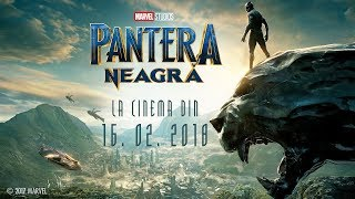 Pantera Neagra (Black Panther) - Trailer E - 2018