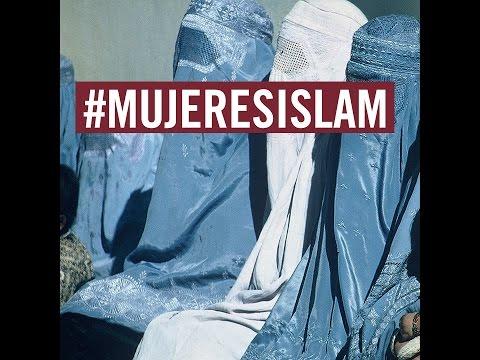 #MUJERESISLAM ¿Tradición o represión?