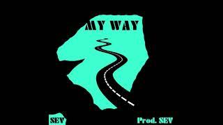 Sev My Way Prod. SEV.mp3