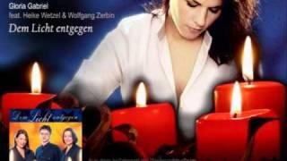 [05] Gloria Gabriel - Dem Licht entgegen