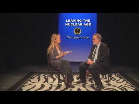 LEAVING THE NUCLEAR AGE, Interview with  Dr. John Burroughs, The Legal Case HD