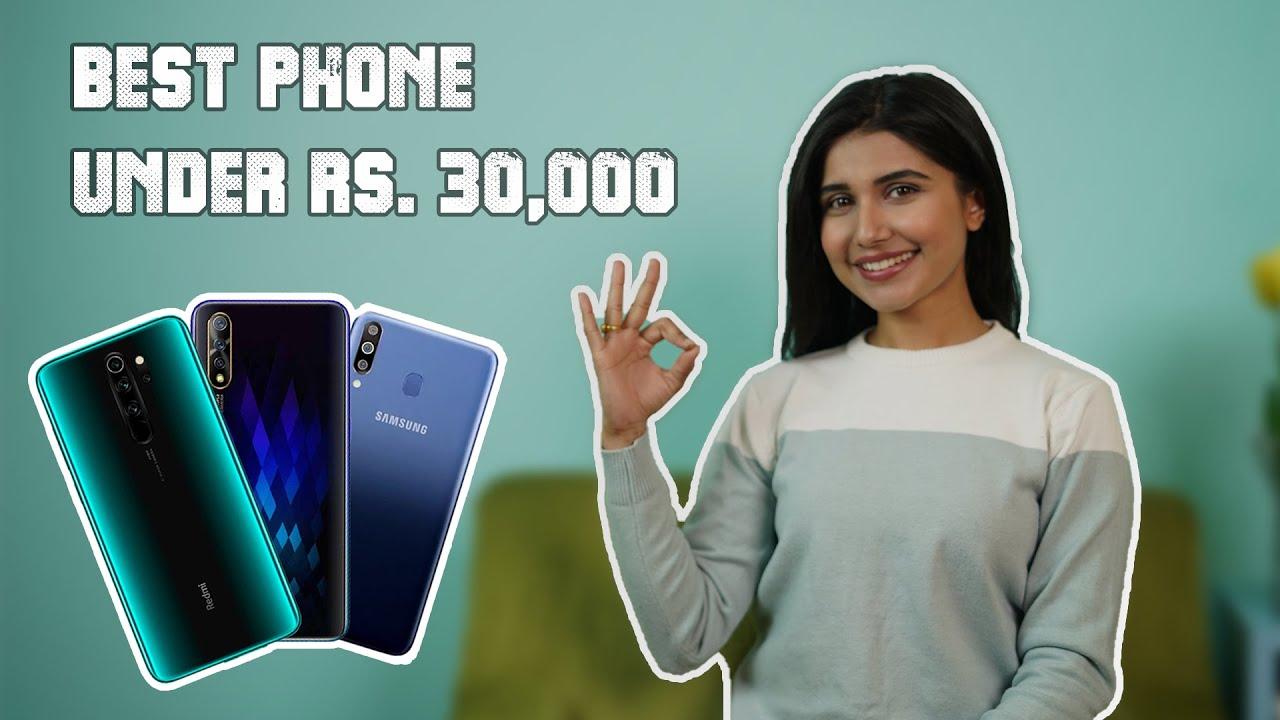 Best Smartphones Under Rs.30000