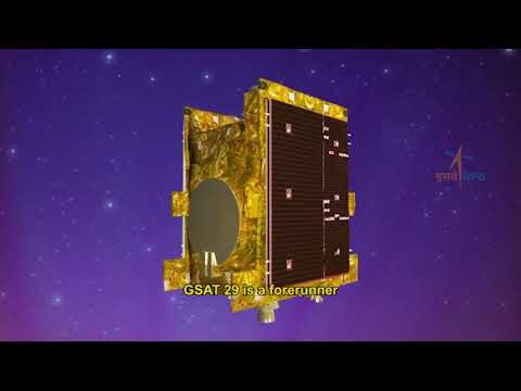 GSLV Mk III-D2 scheduled to launch India's high throughput communication satellite GSAT-29