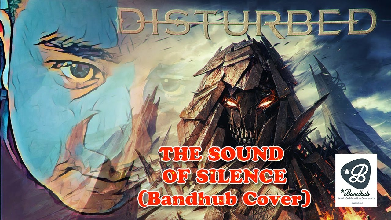 Disturbed - The Sound Of Silence (Bandhub Cover)