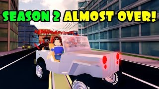 SEASON 2 ALMOST OVER | GET YOUR ITEMS NOW! Roblox JAILBREAK