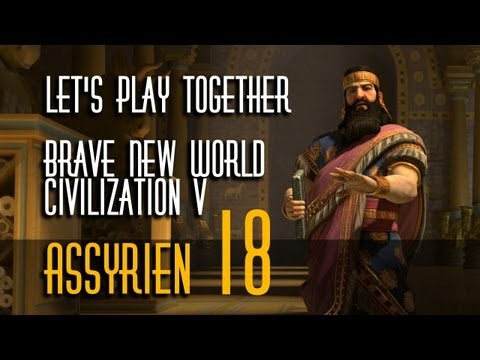 Let's Play: Civ 5 - Brave New World | Assyrer | Folge 18 from YouTube · Duration:  22 minutes 1 seconds