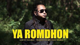 YA ROMDHON - SABYAN ( Reggae Cover )