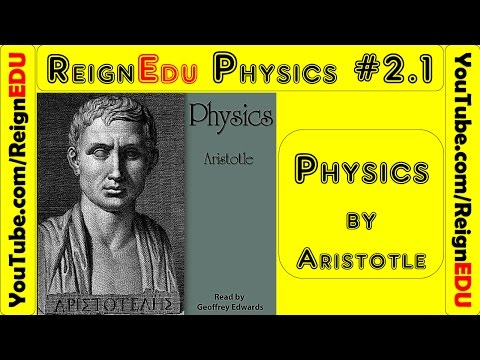 Physics by ARISTOTLE (384 BC - 322 BC) - ReignEdu #2.1