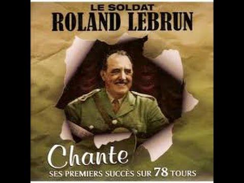 Le soldat Roland Lebrun l'adieu du soldat 1942 (avec paroles)