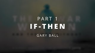 If-Then | Gary Ball