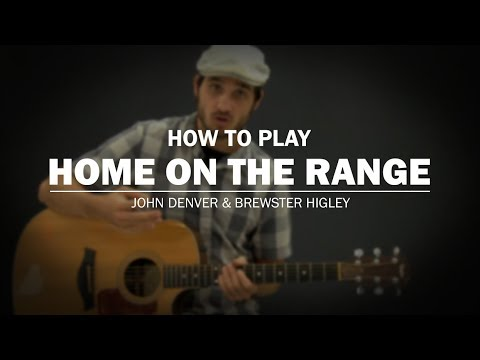 Home On The Range John Denver Brewster Higley How To Play