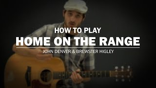 Home On The Range (John Denver & Brewster Higley) | How To Play | Beginner Guitar Lesson