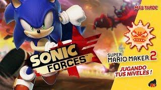 SEGA VS NINTENDO: SONIC FORCES + SUPER MARIO MAKER 2: JUGANDO TUS NIVELES!