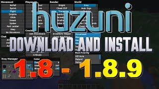 How to get hacks/cheats for Minecraft (with better features) 1.8 - 1.8.9   Huzuni 1.8.x
