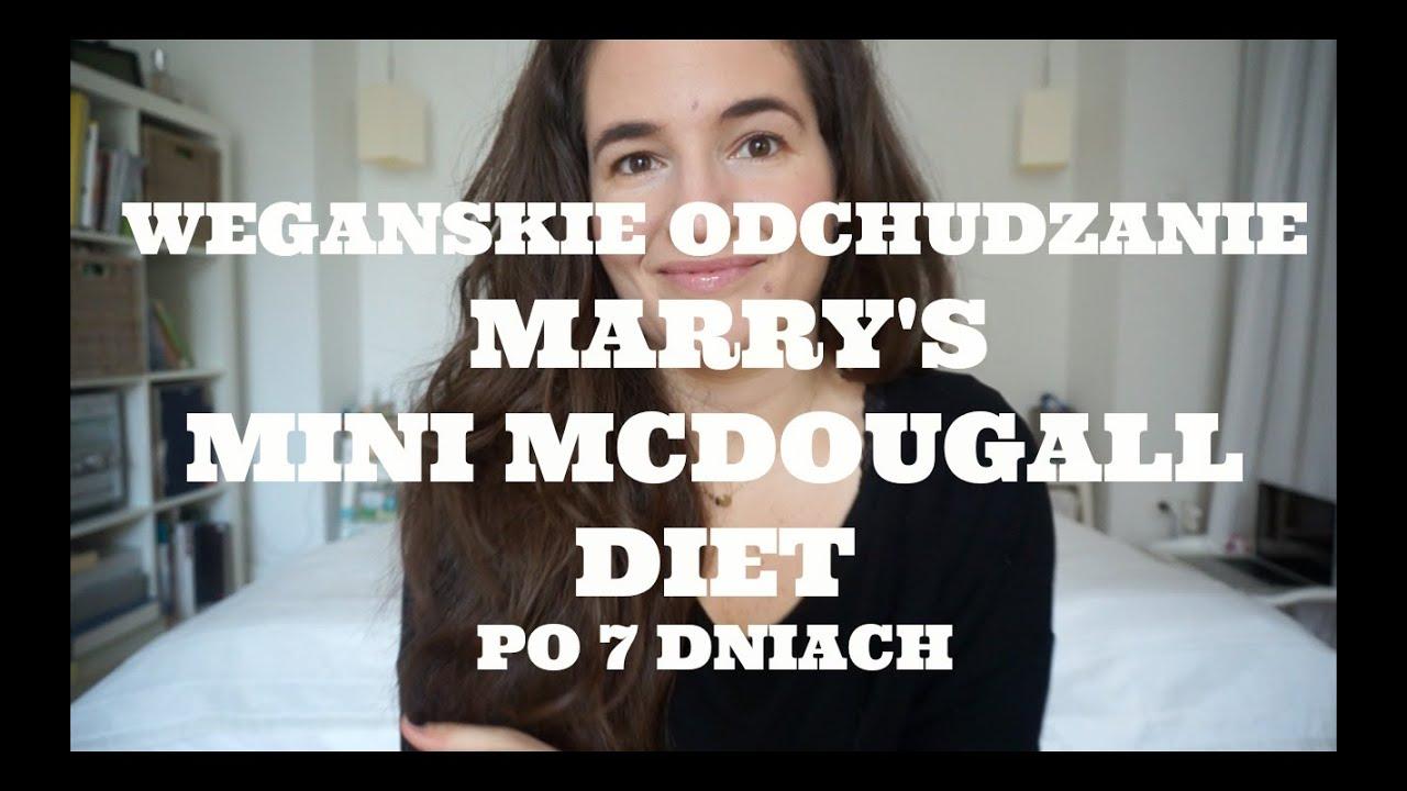 7 Dni Mary S Mini Mcdougall Diet Czy Schudlam