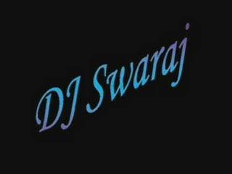 dj swaraj labon ko labon pe sajao