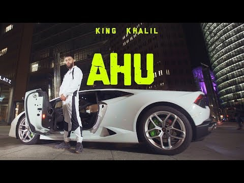 KING KHALIL - AHU (OFFICIAL 4K VIDEO)