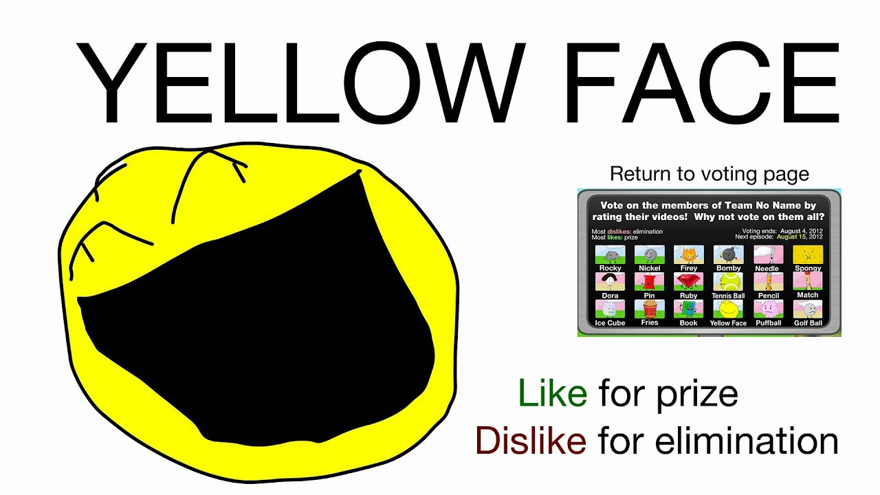 Vote for Yellow Face (BFDIA 2) - Vote for Yellow Face!