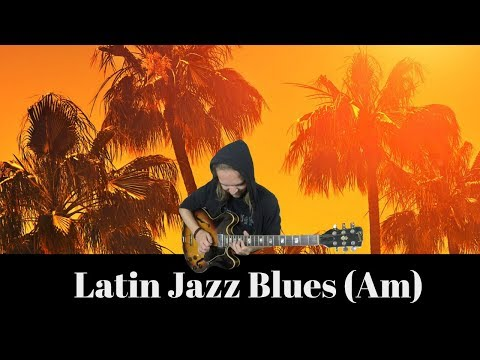 Latin Jazz Blues   Guitar Backing Jam Track - A Minor
