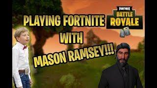PLAYING FORTNITE WITH MASON RAMSEY!!! (WALMART YODELING KID)