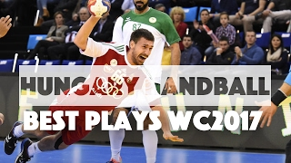 Hungary Handball Team Best Plays of World Championship 2017