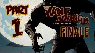 The Wolf Among Us Season Finale Cry Wolf Episode 5 Walkthrough Part 1
