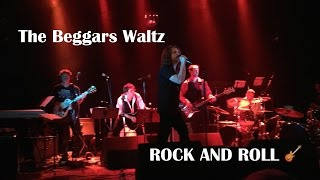 THE BEGGARS WALTZ - Rock and Roll (Led Zeppelin)