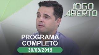 Jogo Aberto - 30/08/2019 - Programa completo