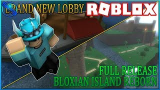 New Lobby & Bloxian Island Reborn Full Release! {} ROBLOX - Monster Islands