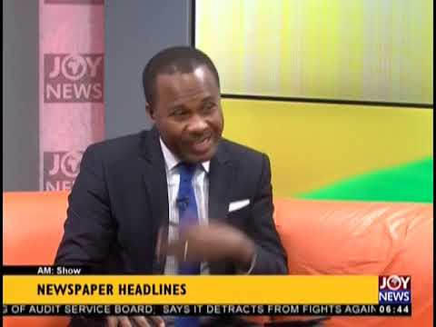 Government To Roll Out New Mining Policy - AM Show Headlines on JoyNews (10-12-18)
