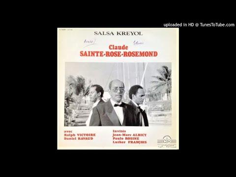 CLAUDE SAINTE-ROSE ROSEMOND: L'INTÈLIJANS(GUAGUANCO)-CHANT: MARIUS PRIAM