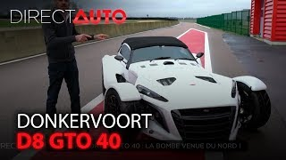 ESSAI : DONKERVOORT D8 GTO 40