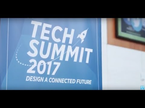 2017 Tech Summit: Designing a Connected Future