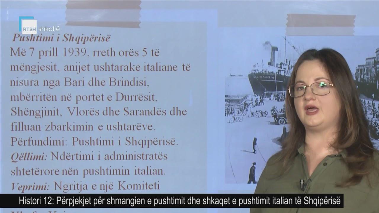 Download Histori 12 - Përpjekjet për shmangien e pushtimit dhe shkaqet e pushtimit italian të Shqipërisë
