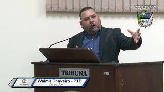 31ª Sessão Ordinária - Vereador Walmir Chaveiro