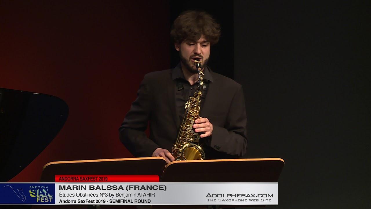 Andorra SaxFest 2019 Semifinal   Marin Balssa  Études Obstinées Nº2 by Benjamin Atahir